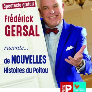 Frédérik Gersal raconte de nouvelles histoires du Poitou...
